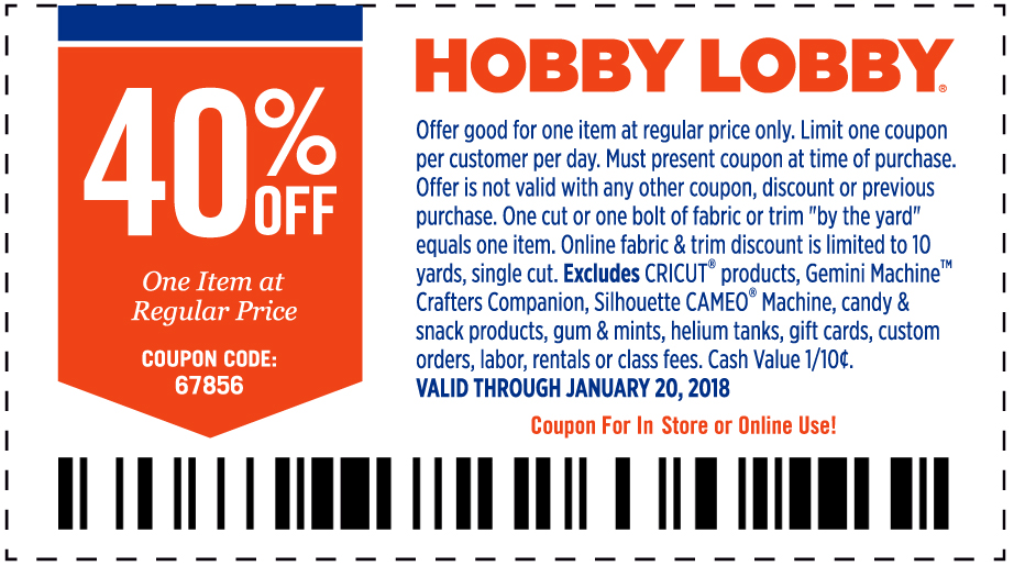 Hobby Lobby Coupon March 2019 40% off a single item at Hobby Lobby, or online via promo code 67856