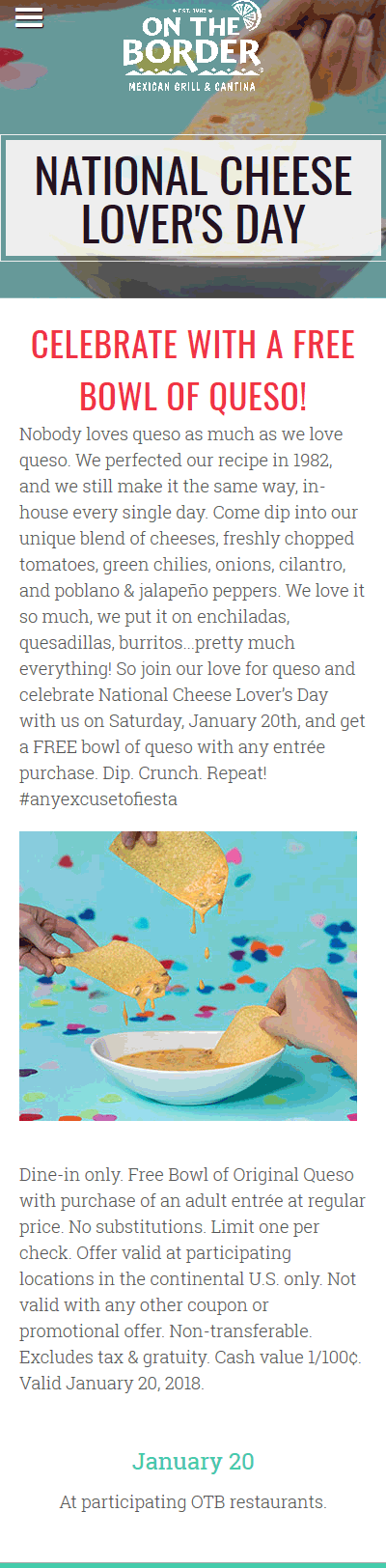 OnTheBorder.com Promo Coupon Free queso with your entree Saturday at On The Border restaurants