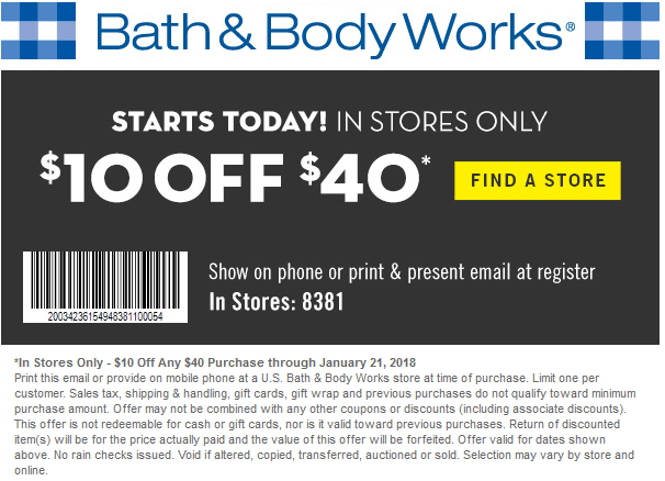 Bath & Body Works Coupon August 2018 $10 off $40 at Bath & Body Works