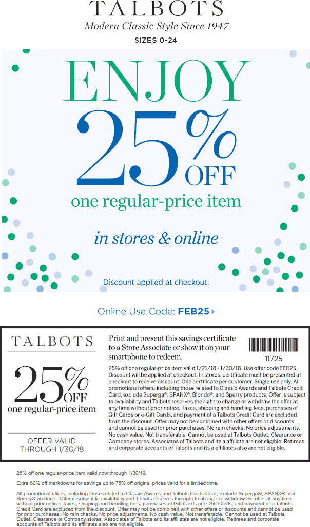 Talbots Coupon October 2018 25% off a single item at Talbots, or online via promo code FEB25