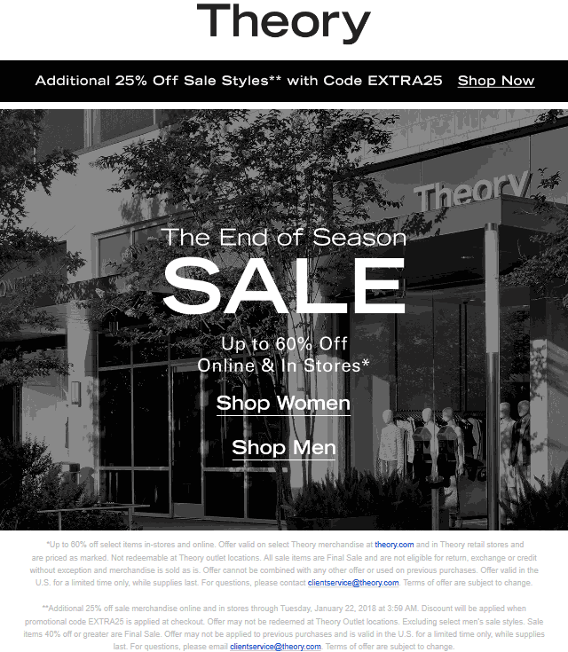 Theory Coupon October 2018 Extra 25% off sale items today at Theory, or online via promo code EXTRA25