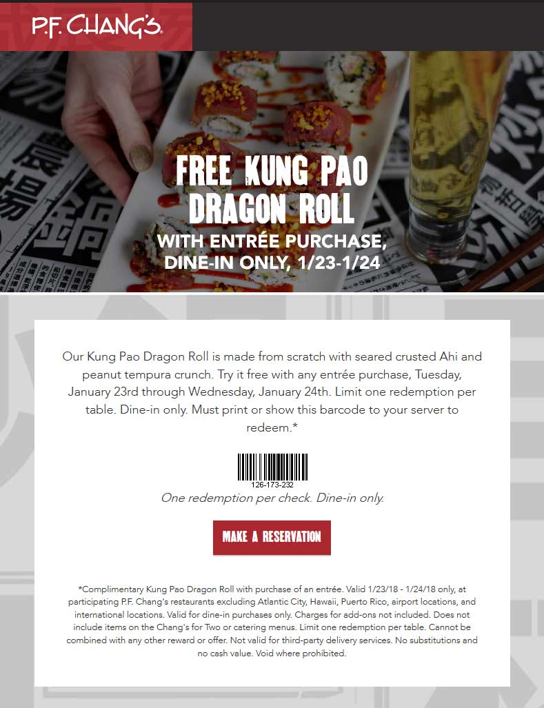 P.F. Changs Coupon March 2019 Free dragon roll with your entree today at P.F. Changs