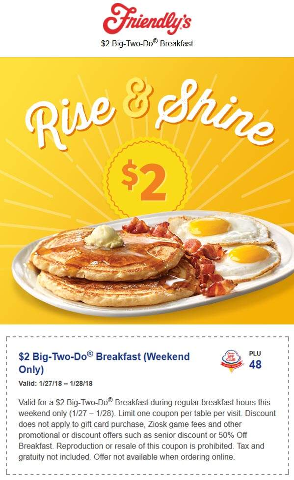 Friendlys Coupon October 2019 $2 big-two-do breakfast this weekend at Friendlys