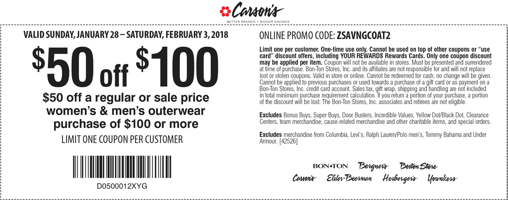 Carsons Coupon August 2018 $50 off $100 on outerwear at Carsons, Bon Ton & sister stores, or online via promo code ZSAVNGCOAT2