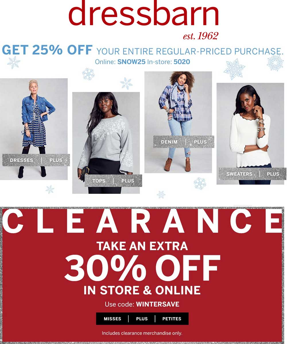 Dressbarn.com Promo Coupon 25% off at Dressbarn, or online via promo code SNOW25