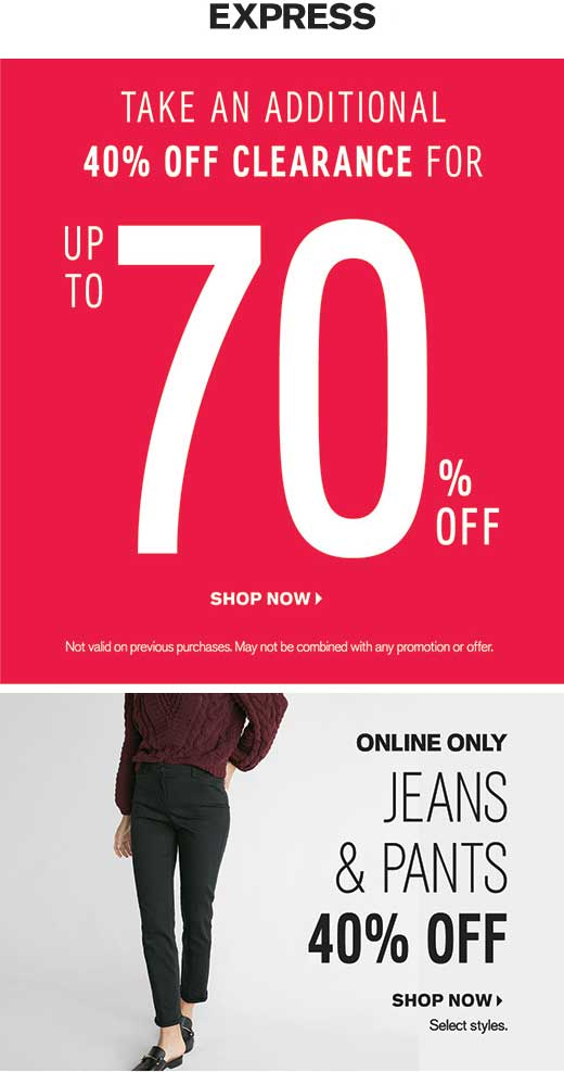Express Coupon March 2019 Extra 40% off clearance at Express, ditto online