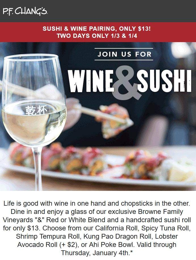 P.F. Changs Coupon December 2018 $13 wine & sushi today at P.F. Changs restaurants