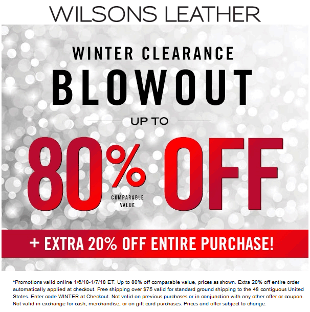 Wilsons Leather Coupon October 2018 Extra 20% off today at Wilsons Leather, or online via promo code WINTER