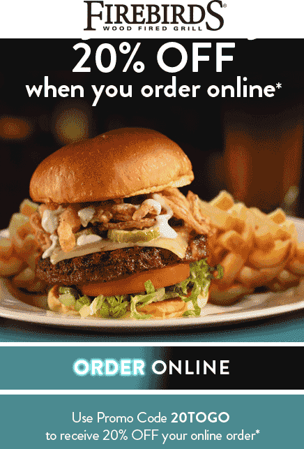 Firebirds Coupon January 2020 20% off takeout orders today at Firebirds Grill via promo code 20TOGO