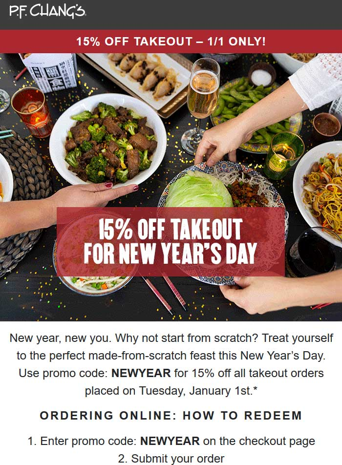 P.F. Changs Coupon May 2019 15% off takeout today at P.F. Changs restaurants via promo code NEWYEAR