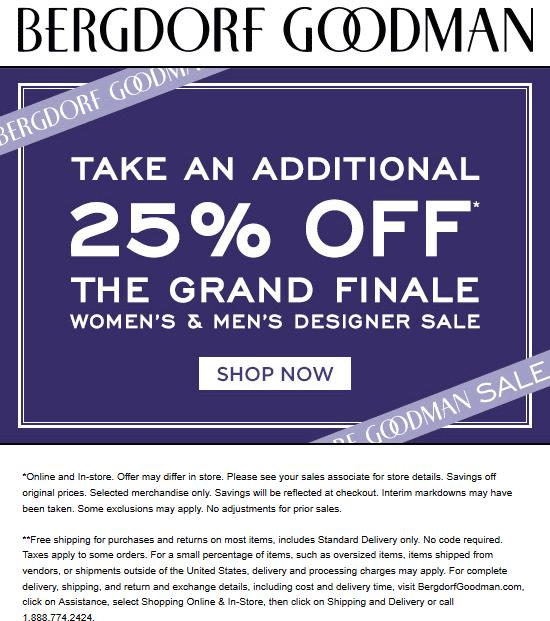 Bergdorf Goodman Coupon September 2019 Extra 25% off at Bergdorf Goodman, ditto online