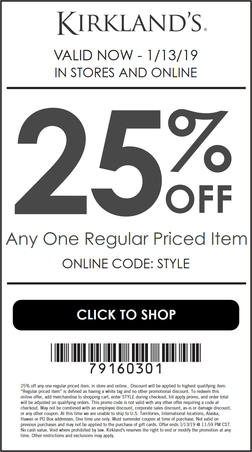 Kirklands.com Promo Coupon 25% off a single item at Kirklands, or online via promo code STYLE