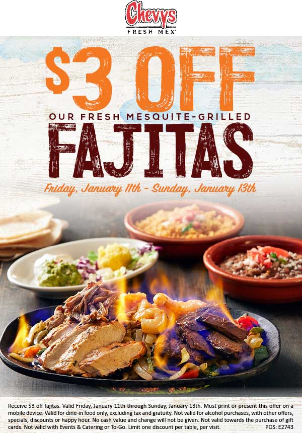 Chevys Coupon January 2020 $3 off fajitas today at Chevys Fresh Mex restaurants