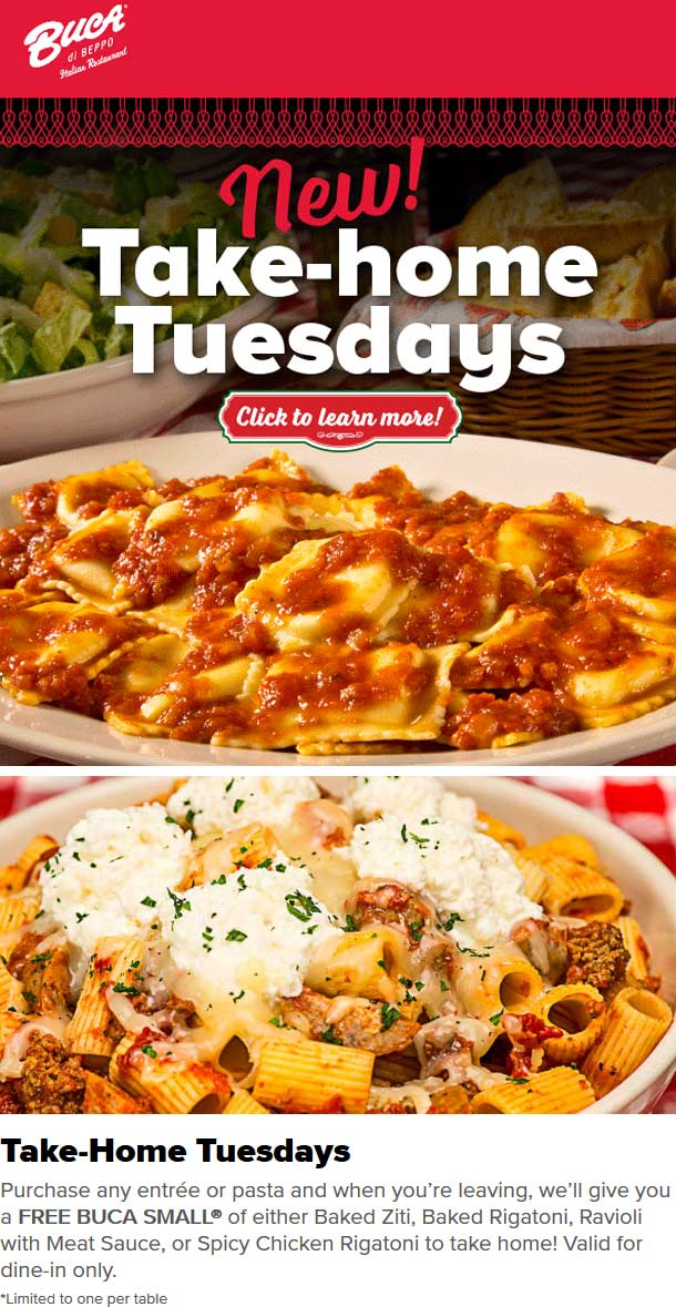 BucadiBeppo.com Promo Coupon Second entree free as takeout Tuesdays at Buca di Beppo