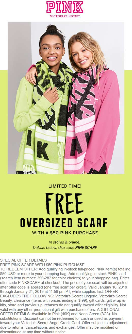 Victorias Secret Coupon August 2019 Free scarf with $50 spent at Victorias Secret PINK, or online via promo code PINKSCARF
