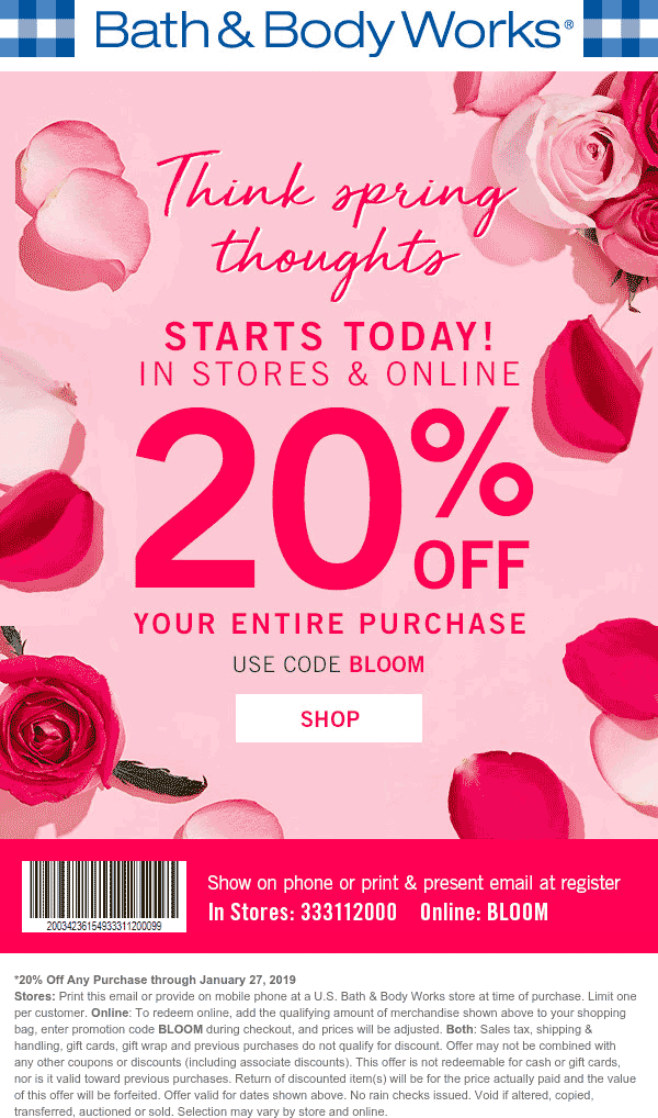 Bath&BodyWorks.com Promo Coupon 20% off at Bath & Body Works, or online via promo code BLOOM