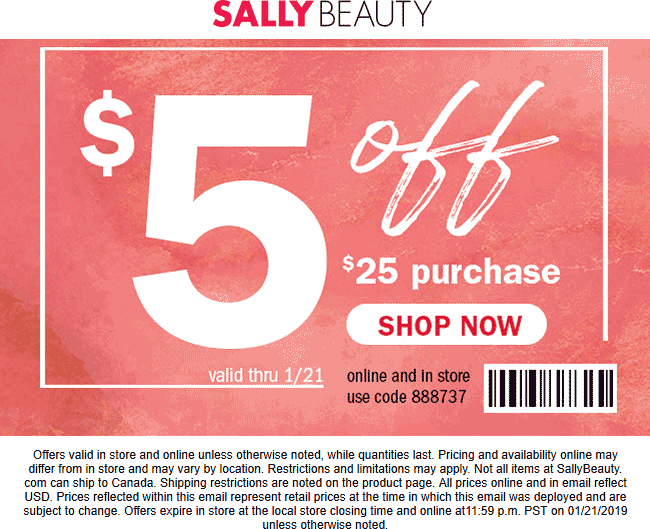 Sally Beauty Coupon October 2019 $5 off $25 at Sally Beauty, or online via promo code 888737
