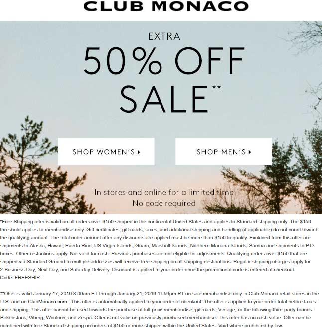 Club Monaco Coupon January 2020 Extra 50% off sale items at Club Monaco, ditto online