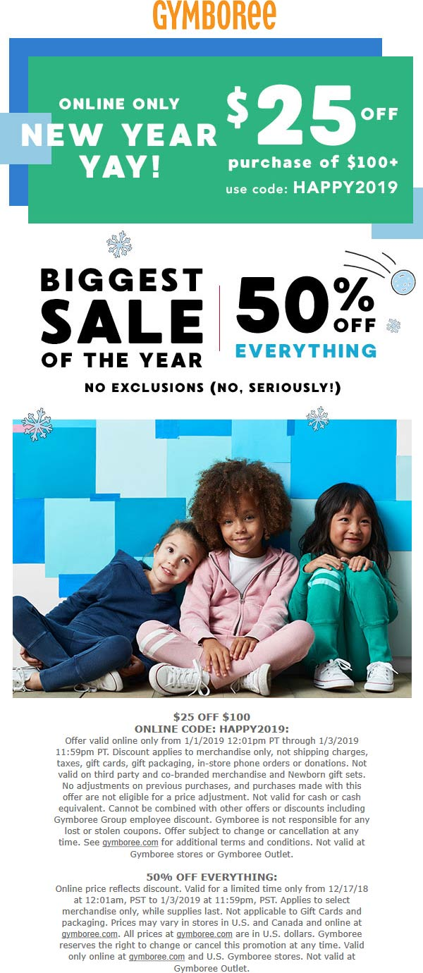 Gymboree Coupon November 2019 50% off everything at Gymboree, also another $25 off $100 online via promo HAPPY2019