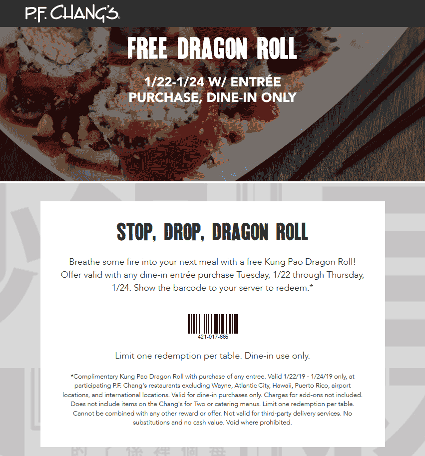 P.F. Changs Coupon May 2019 Free dragon roll with your entree at P.F. Changs