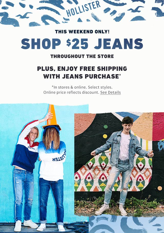 Hollister Coupon January 2020 Jeans are $25 at Hollister