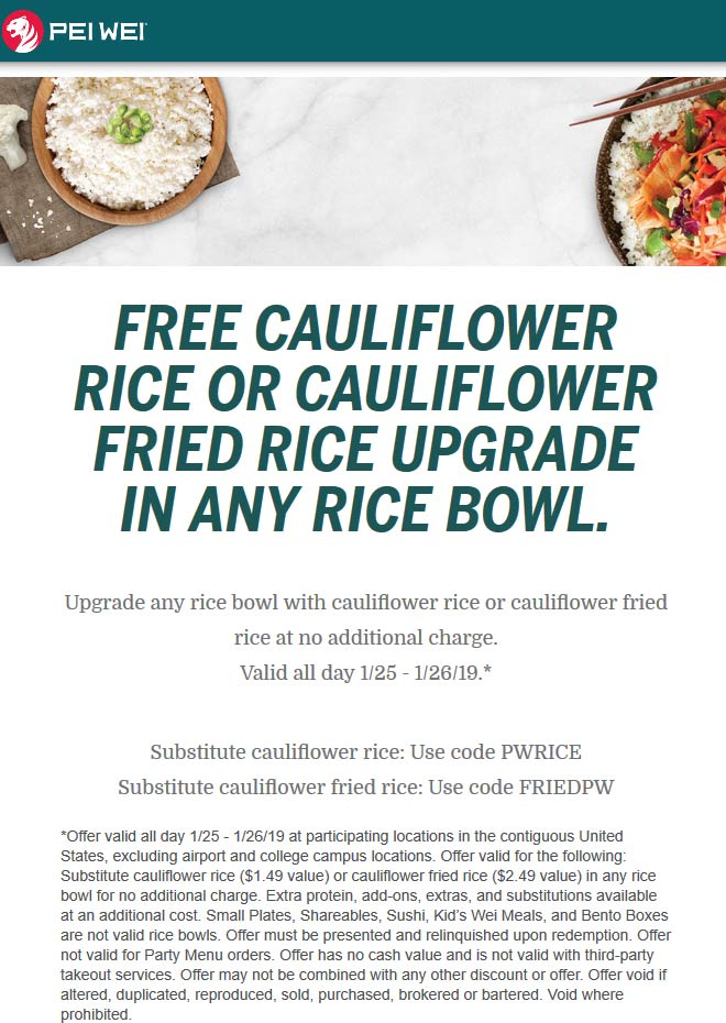 Pei Wei Coupon November 2019 Free cauliflower rice with your bowl today at Pei Wei restaurants