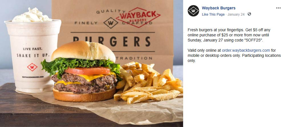 Wayback Burgers Coupon August 2019 $5 off $25 online at Wayback Burgers via promo code 5OFF25