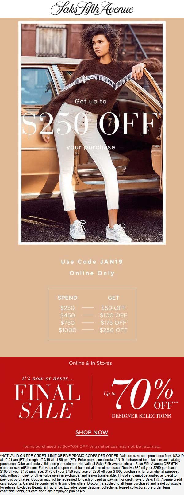 Saks Fifth Avenue Coupon May 2019 $50-$250 off $250+ online today at Saks Fifth Avenue via promo code JAN19
