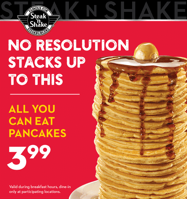 Steak n Shake Coupon November 2019 $4 bottomless pancakes at Steak n Shake restaurants