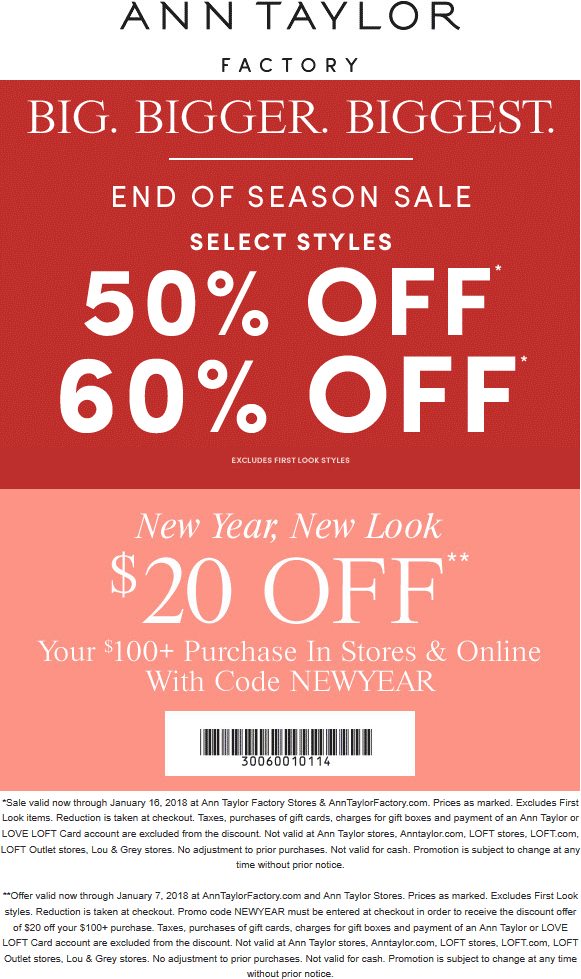 Ann Taylor Factory Coupon May 2019 $20 off $100 at Ann Taylor Factory, or online via promo code NEWYEAR