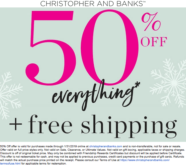 ChristopherAndBanks.com Promo Coupon 50% off everything online today at Christopher and Banks