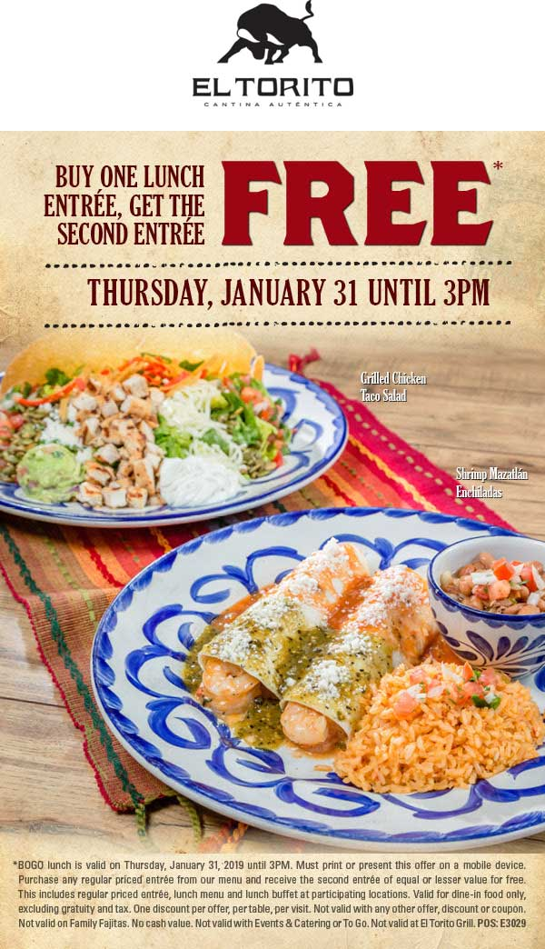 El Torito Coupon August 2019 Second lunch free today at El Torito