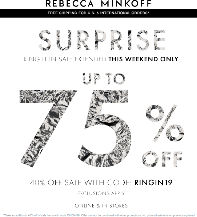 Rebecca Minkoff Coupon January 2020 Extra 40% off sale items at Rebecca Minkoff, or online via promo code RINGIN19