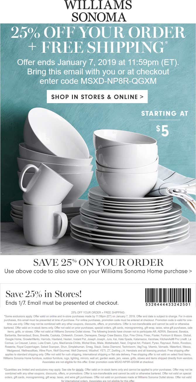 Williams Sonoma Coupon October 2019 25% off at Williams Sonoma, or online via promo code MSXD-NP8R-QGXM