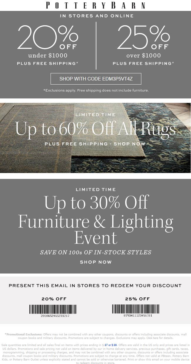 Pottery Barn Coupon January 2020 20-25% off today at Pottery Barn, or online via promo code EDM3P5VT4Z