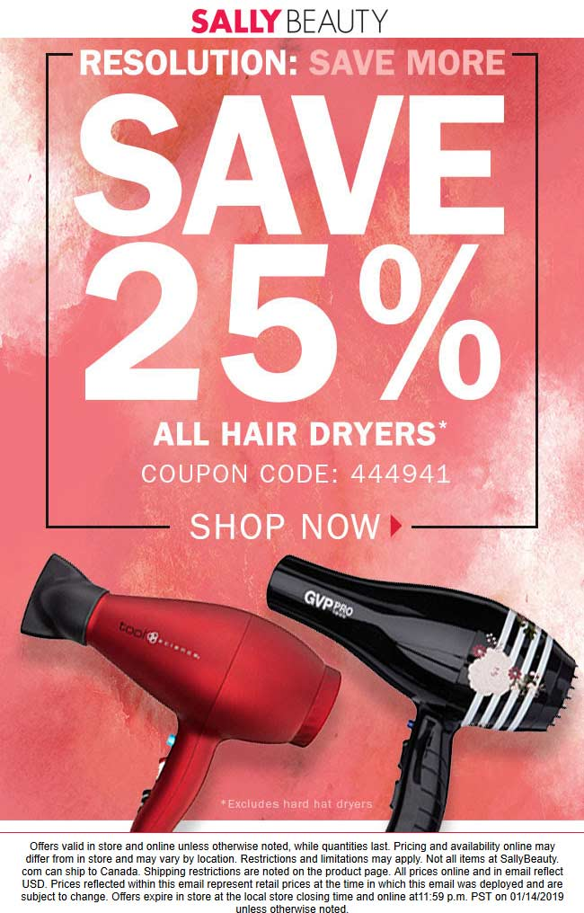 Sally Beauty Coupon August 2019 25% off hair dryers at Sally Beauty, or online via promo code 444941