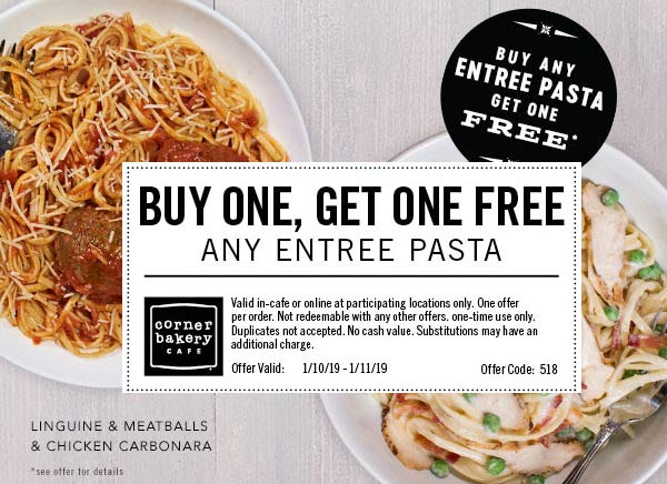 Corner Bakery Coupon November 2019 Second pasta entree free at Corner Bakery Cafe
