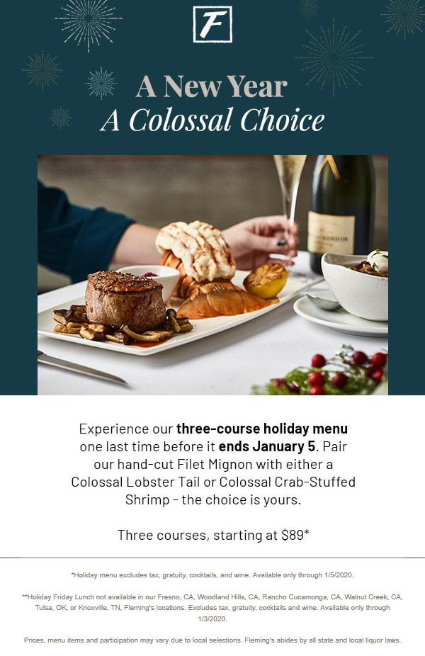Flemings Coupon January 2020 Filet mignon + lobster tail 3-course meal = $89 at Flemings Steakhouse