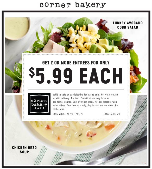 Corner Bakery Coupon January 2020 $6 entrees at Corner Bakery cafe