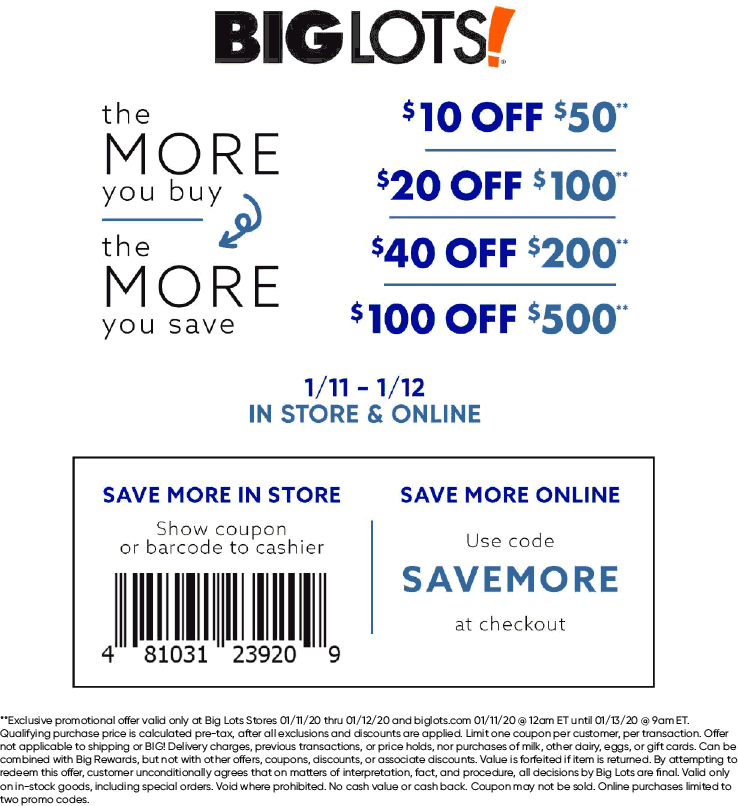 Big Lots Coupon January 2020 $10 off $50 & more today at Big Lots, or online via promo code SAVEMORE