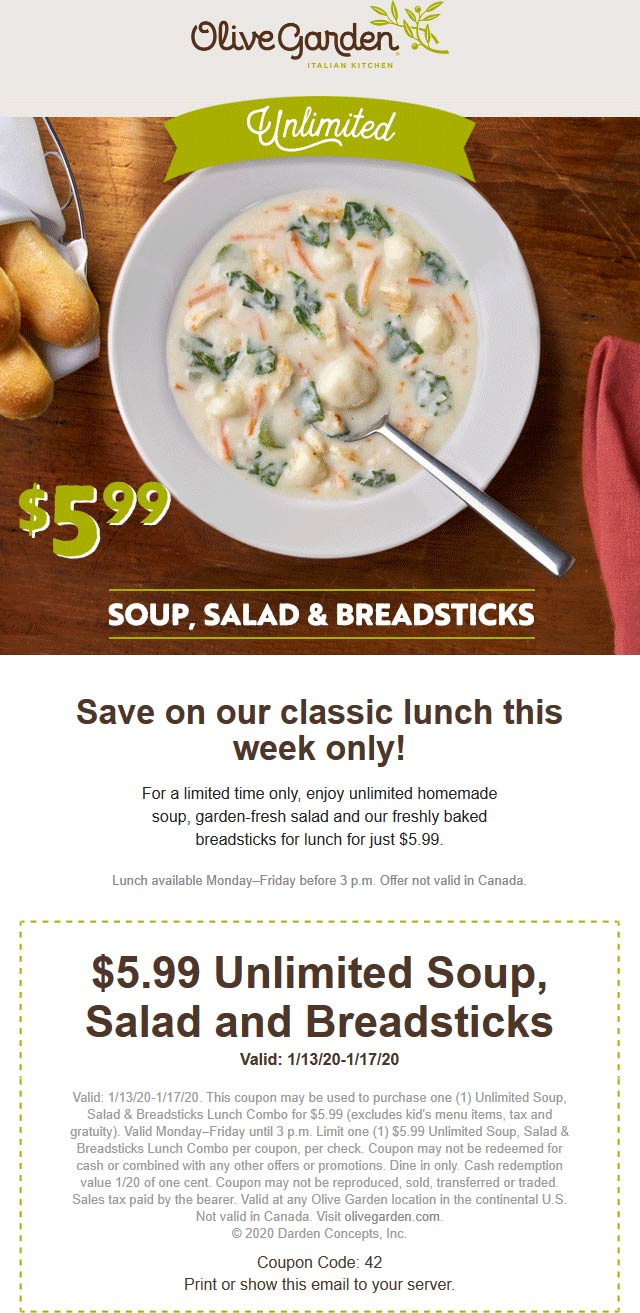 Olive Garden Coupon January 2020 Bottomless soup salad & breadsticks for lunch = $6 at Olive Garden