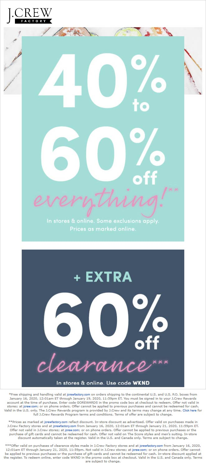 J.Crew Factory Coupon January 2020 40-60% off everything at J.Crew Factory, ditto online + 60% off clearance via promo WKND