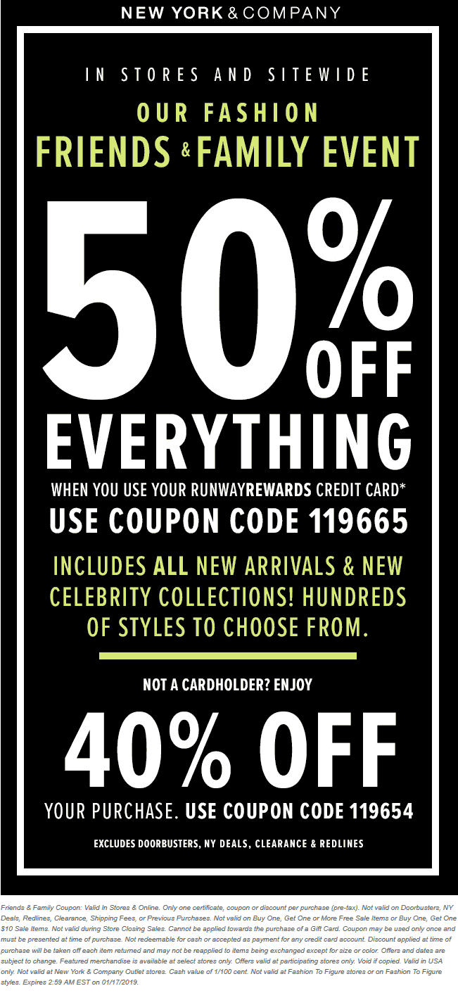 New York & Company Coupon January 2020 40% off everything at New York & Company, or online via promo code 119654