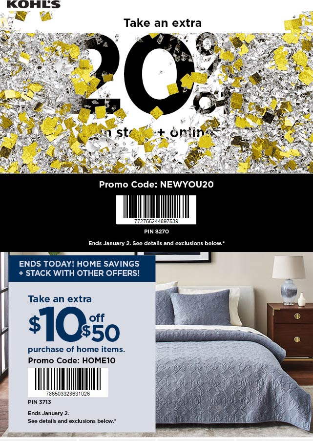 Kohls Coupon January 2020 Extra 20% off today at Kohls, or online via promo code NEWYOU20