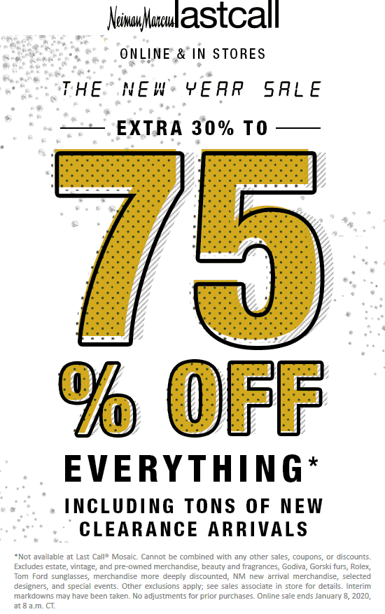 Last Call Coupon January 2020 Extra 30-75% off everything at Last Call, ditto online