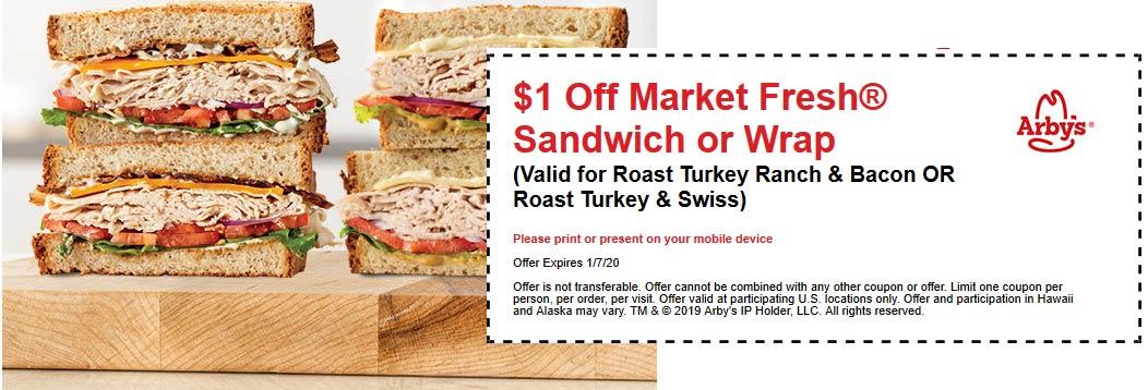 Arbys Coupon January 2020 $1 off a turkey sandwich at Arbys