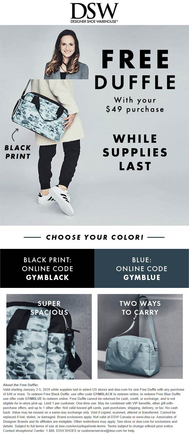 DSW Coupon January 2020 Free duffle bag with $49 spent at DSW Shoe Warehouse, or online via promo code GYMBLACK or GYMBLUE