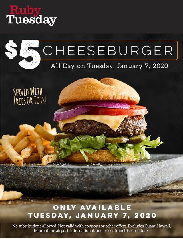 Ruby Tuesday Coupon January 2020 $5 cheeseburger Tuesday at Ruby Tuesday restaurants