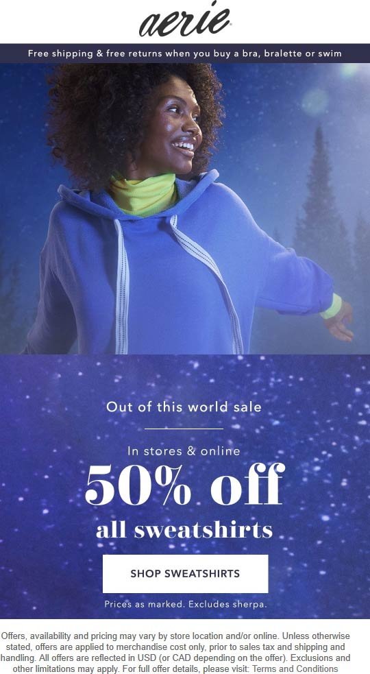 Aerie Coupon January 2020 50% off all sweatshirts at Aerie, ditto online