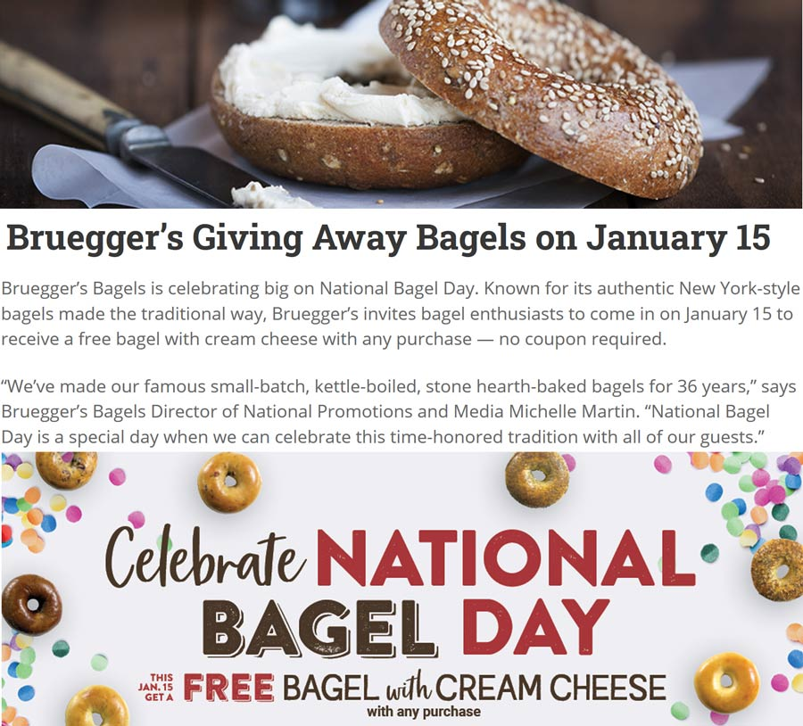 Brueggers Coupon January 2020 Free bagel & cream cheese with any order the 15th at Brueggers Bagels